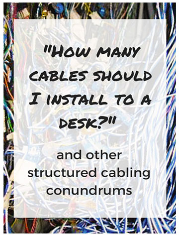Short & Sweet Field Guide to Structured Cabling
